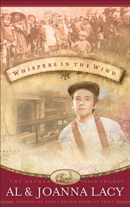 Whispers in the Wind - eBook  -     By: Al Lacy, JoAnna Lacy