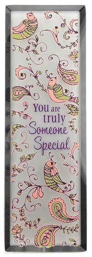 You Are Truly Someone Special Plaque  -