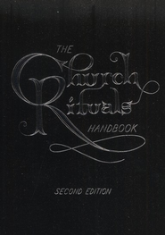 The Church Rituals Handbook, Second Edition   -     By: Jesse C. Middendorf
