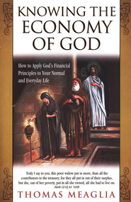 Knowing the Economy of God  -     By: Thomas Meaglia