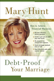Debt-Proof Your Marriage: How to Achieve Financial Harmony - eBook  -     By: Mary Hunt