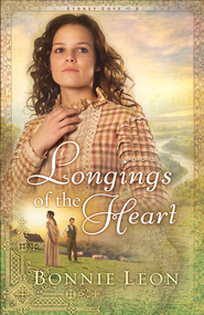 Longings of the Heart: A Novel - eBook Sydney Cove Series #2  -     By: Bonnie Leon