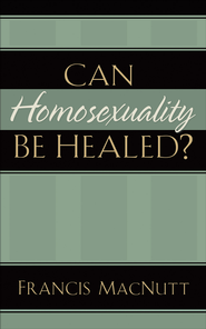 Can Homosexuality Be Healed? - eBook  -     By: Francis MacNutt