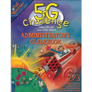 5-G Challenge, Fall: Administrator's Guidebook, Grade 2/3  -     By: Willow Creek