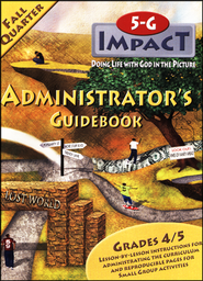 5-G Impact, Fall: Administrator's Guidebook, Grade 4/5  -              By: Willow Creek