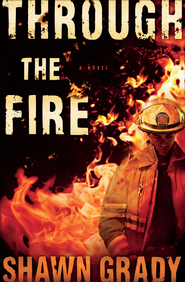 Through the Fire - eBook  -     By: Shawn Grady