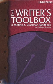 BJU Writer's Toolbox: A Writing & Grammar Handbook for Christian Schools, Second Edition--Grades 9 to 11  -     By: Grace Collins Hargis