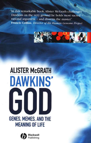 Dawkins' God: Genes, Memes, and the Meaning of Life   -     By: Alister E. McGrath