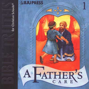 BJU Bible Truths 1: A Father's Care CD    -