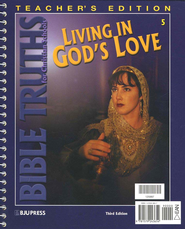 BJU Bible Truths 5: Living in God's Love, Teacher's Edition   -