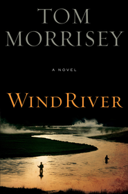 Wind River - eBook  -     By: Tom Morrissey