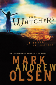 Watchers, The - eBook  -     By: Mark Andrew Olsen