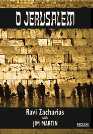 O Jerusalem  -     By: Ravi Zacharias