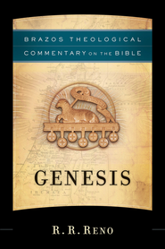 Genesis (Brazos Theological Commentary) -eBook  -     By: R.R. Reno