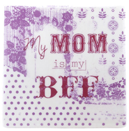 My Mom Is My BFF Tile  -