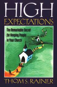 High Expectations   -     By: Thom S. Rainer