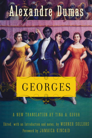 Georges - eBook  -     Edited By: Tina Kover, Werner Sollors     By: Alexandre Dumas