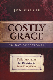 Costly Grace Devotional  -     By: Jon Walker