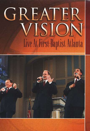 Greater Vision Live At First Atlanta DVD   -     By: Greater Vision