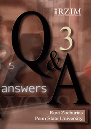 Q&A (Question and Answer) Volume III - Penn State University   -     By: Ravi Zacharias