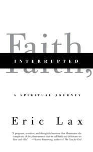 Faith, Interrupted - eBook  -     By: Eric Lax
