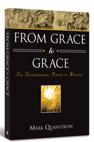 From Grace to Grace: The Transforming Power of Holiness  -     By: Mark Quanstrom