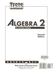 BJU Math Grade 11: Algebra 2, Tests Answer Key    -