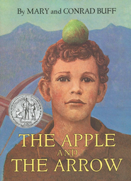 The Apple And The Arrow, Paperback   -     By: Mary Buff, Conrad Buff