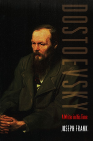 Dostoevsky: A Writer in His Time  -     By: Joseph Frank