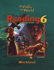 BJU Reading 6: Full as the World Student Worktext, Second Edition   -