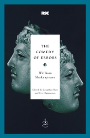 The Comedy of Errors - eBook  -     Edited By: Jonathan Bate, Eric Rasmussen     By: William Shakespeare