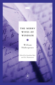 The Merry Wives of Windsor - eBook  -     Edited By: Jonathan Bate, Eric Rasmussen     By: William Shakespeare