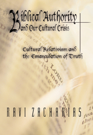 Biblical Authority and Our Cultural Crisis (Part 1), DVD   -     By: Ravi Zacharias
