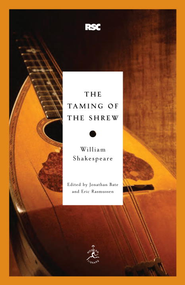 The Taming of the Shrew - eBook  -     Edited By: Jonathan Bate, Eric Rasmussen     By: William Shakespeare
