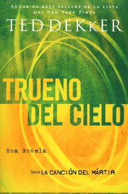 Trueno del Cielo, Thunder of Heaven - eBook  -     By: Ted Dekker