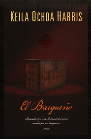 Bargueno, The Chest - eBook  -     By: Keila Harris