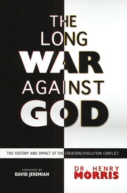 The Long War Against God   -     By: Henry M. Morris