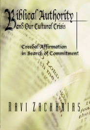 Biblical Authority and Our Cultural Crisis (Part 2), DVD   -     By: Ravi Zacharias
