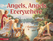 The Angels, Angels Everywhere - eBook  -     By: Larry Libby, Corbert Gauthier
