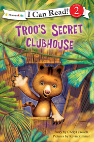 Troo's Secret Clubhouse - eBook  -     By: Cheryl Crouch