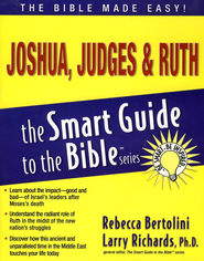 Joshua, Judges & Ruth - eBook  -     Edited By: Larry Richards Ph.D.     By: Rebecca Bertolini