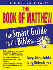 The Book of Matthew - eBook  -     Edited By: Larry Richards Ph.D.     By: Rebecca Bertolini, Dewey Bertolini