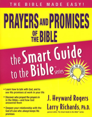 Prayers and Promises of the Bible - eBook  -     Edited By: Larry Richards Ph.D.     By: J. Heyward Rogers