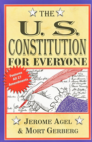 The U.S. Constitution for Everyone   -     By: Mort Gerberg