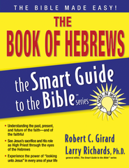 The Book of Hebrews - eBook  -     Edited By: Larry Richards Ph.D.     By: Robert Girard