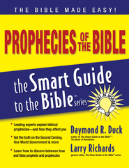 Prophecies of the Bible - eBook  -     Edited By: Larry Richards Ph.D.     By: Daymond R. Duck