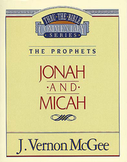 Jonah / Micah - eBook  -     By: J. Vernon McGee