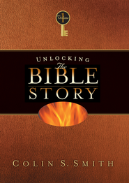 Unlocking the Bible Story: Old Testament Volume 1 - eBook  -     By: Colin S. Smith