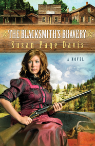 The Blacksmith's Bravery - eBook  -     By: Susan Davis
