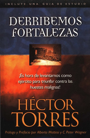 Derribemos Fortalezas  (Breaking Strongholds)   -              By: Hector Torres